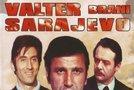 Valter brani Sarajevo