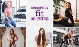 Zvezda meseca: to so nominiranci za 'fit' influencerja meseca