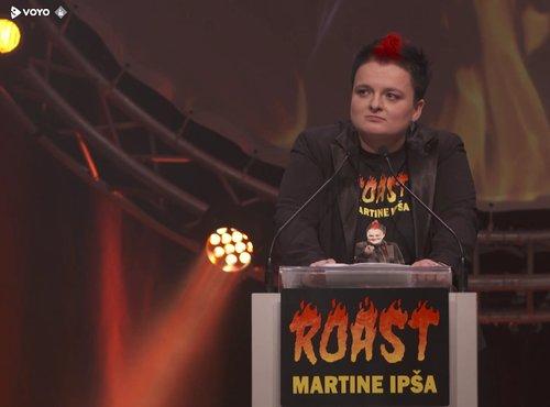Roast Martine Ipša