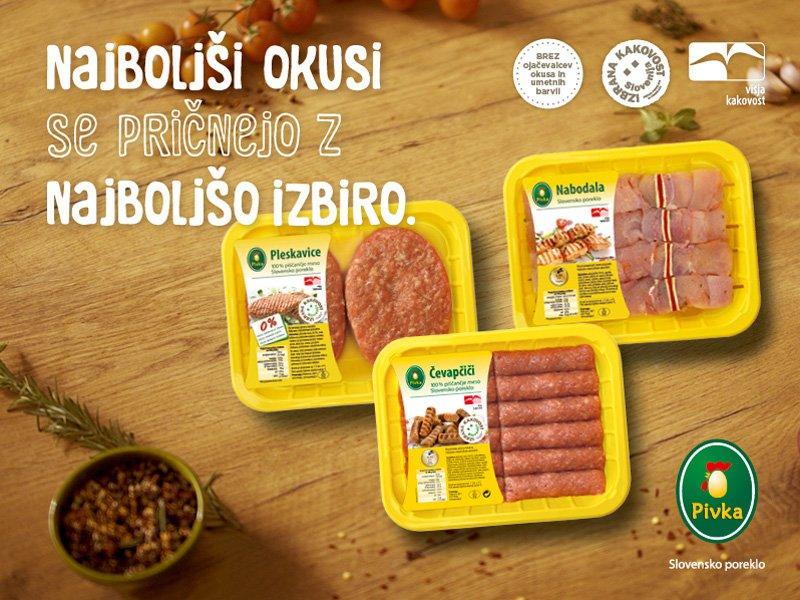 Pivka perutninarstvo d.d. je prvo in edino podjetje na slovenskem trgu z dvema certifikatoma Višje kakovosti. Kakovost je potrjena tudi s certifikatom Izbrana kakovost.