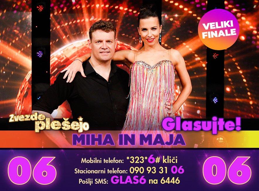 Glasuj za Miho in Majo na številki 6.